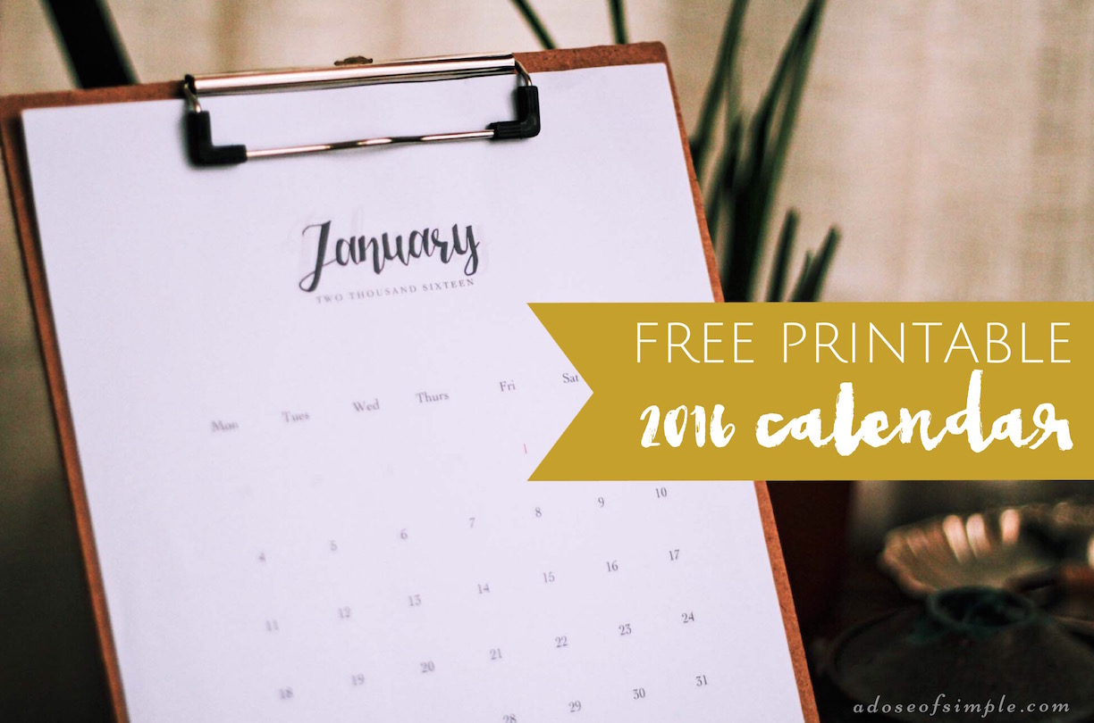 Free 2016 Printable Calendar from  A Dose ofSimple